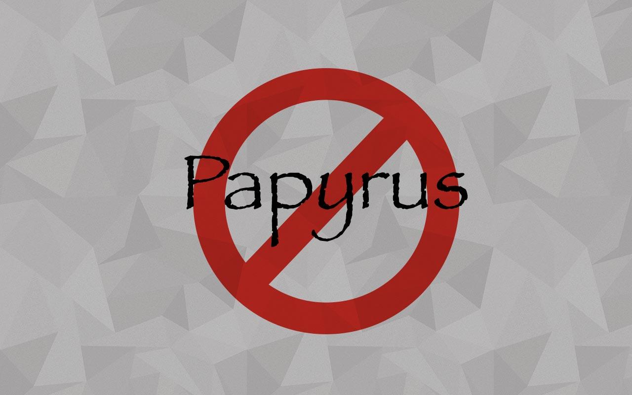no-papyrus